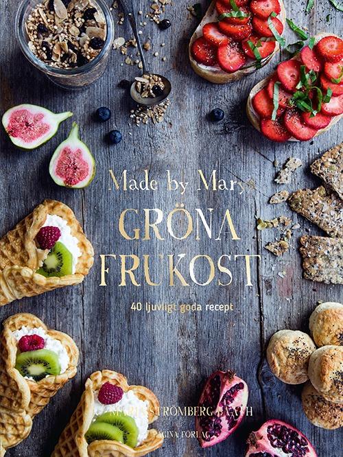 Made by marys Gröna frukost