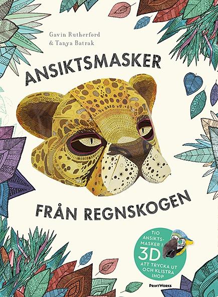 Ansiktsmasker från regnskogen