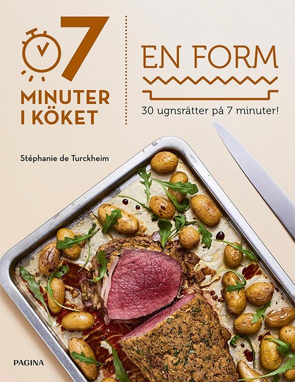 7 minuter i köket En form 30 recept