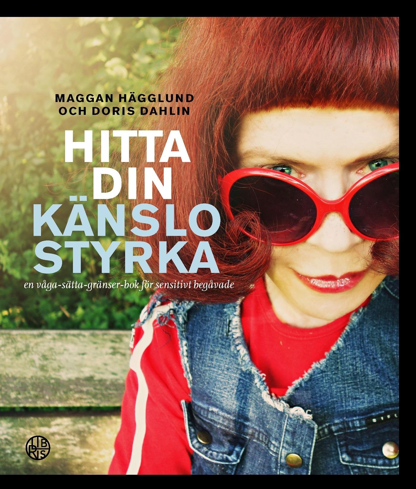 Image for Hitta din känslostyrka : en våga sätta gränser-bok för sensitivt begåvade from Suomalainen.com