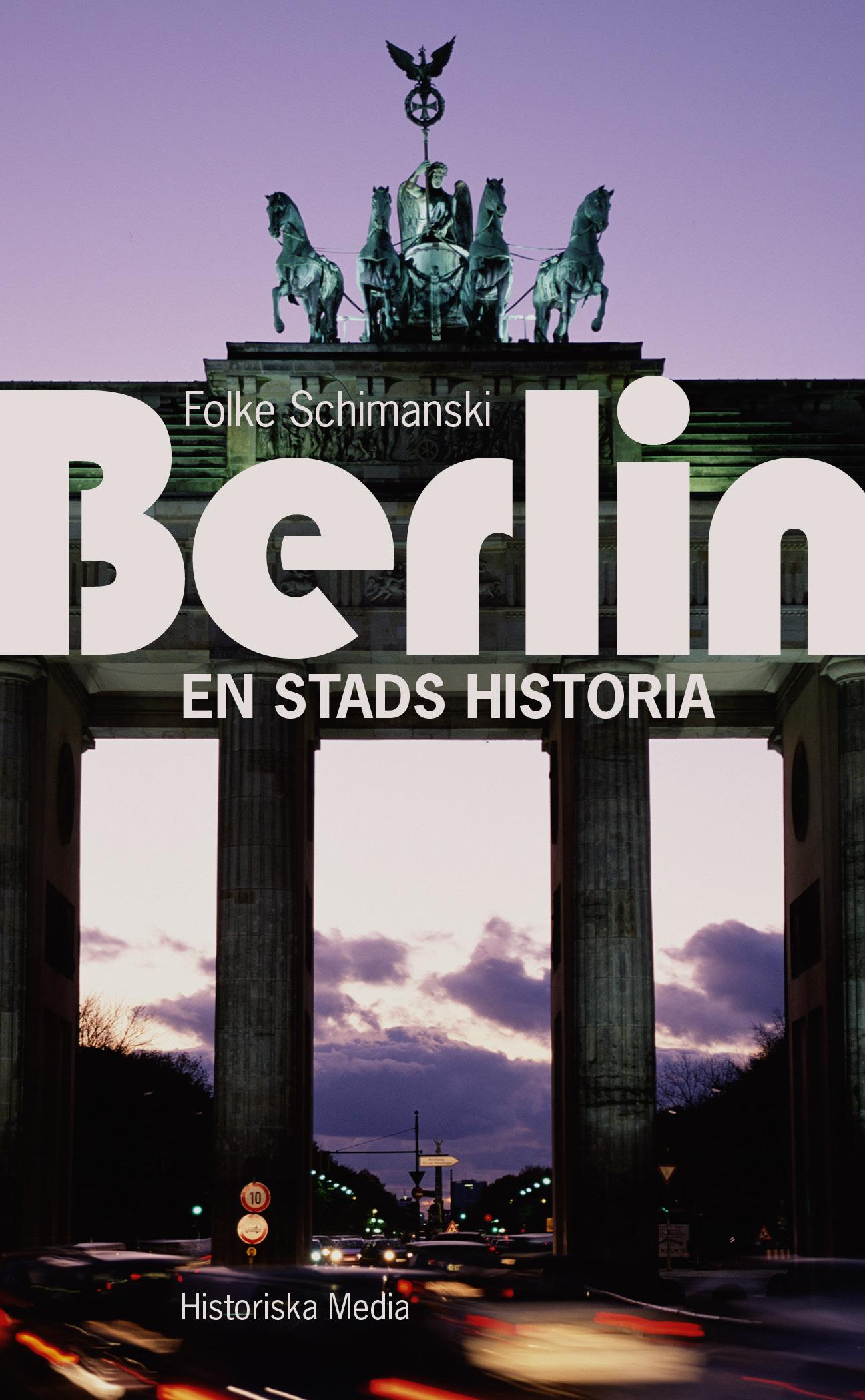 Berlin en stads historia